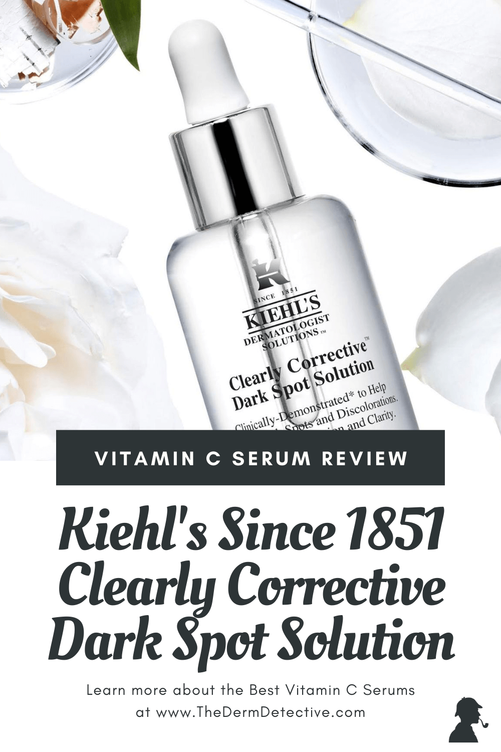 Kiehl's Clearly Corrective Dark Spot Solution Review Pinterest